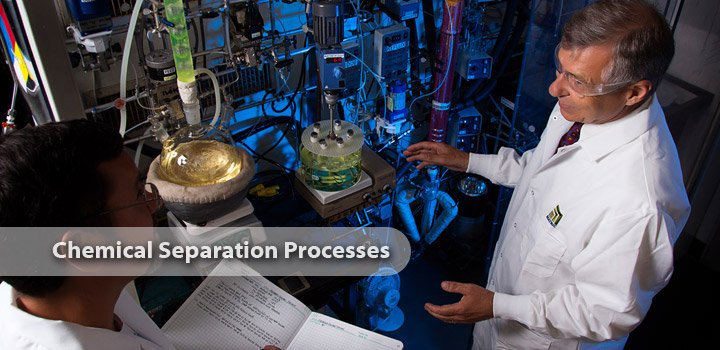 Chemical Separation Processes